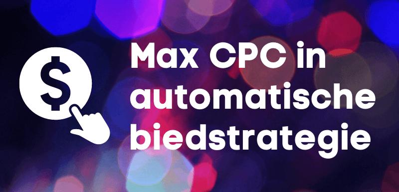 Max CPC wijzigen bij doel CPA in Google Adwords